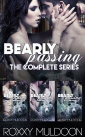 Bearly Passing: The Complete Series: BBW New Adult Shifter Romance