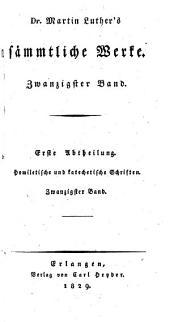 Dr. Martin Luther's sämmtliche werke: Bände 20-21