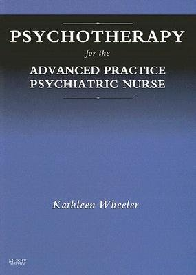 Psychotherapy for the Advanced Practice Psychiatric Nurse PDF