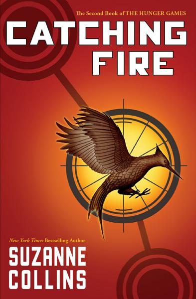 Download Catching Fire  The Hunger Games  Book 2  Book