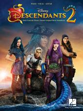 Descendants 2 Songbook: Music from the Disney Channel Original TV Movie Soundtrack