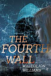 The Fourth Wall: Dagmar Shaw Thrillers #3