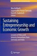 Sustaining Entrepreneurship and Economic Growth