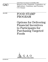 Food Stamp Program: Options for Delivering Financial Incentives to Participants for Purchasing Targeted Foods