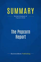 Summary: The Popcorn Report: Review and Analysis of Popcorn's Book