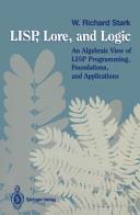 LISP, Lore, and Logic