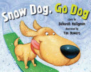 Snow Dog  Go Dog