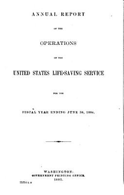 Annual Report of the United States Life saving Service for the Years 1880  PDF