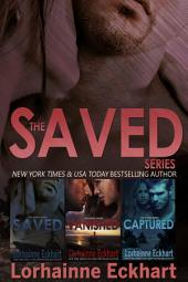 The Saved Series: The Complete Collection: (Mystery, Thriller, Military Suspense)