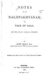 Notes on the Nalopȧkhyȧnam: Or Tale of Nala, for the Use of Classical Students, Pages 1-48