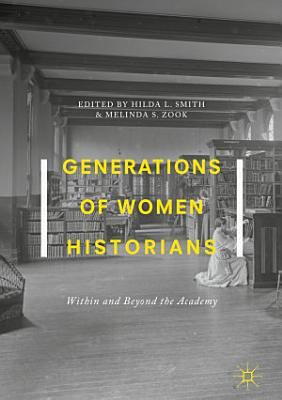 Generations of Women Historians PDF