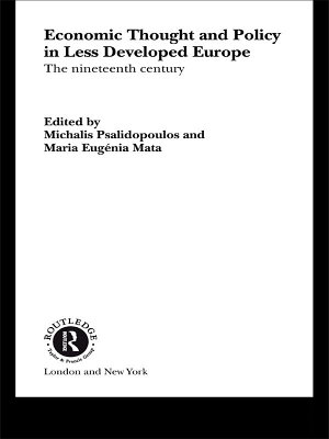 Economic Thought and Policy in Less Developed Europe PDF
