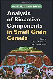 HEALTHGRAIN Methods: Analysis of Bioactive Components in Small Grain Cereals