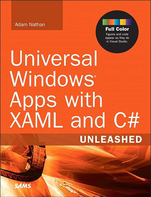 Universal Windows Apps with XAML and C  Unleashed PDF
