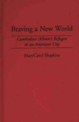 Braving a New World