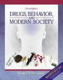 Drugs  Behavior  and Modern Society