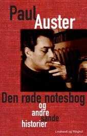 Den røde notesbog og andre sande historier