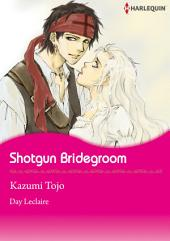 Shotgun Bridegroom: Harlequin Comics