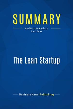 Summary  The Lean Startup PDF