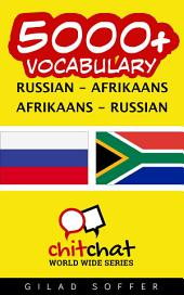 5000+ Russian - Afrikaans Afrikaans - Russian Vocabulary