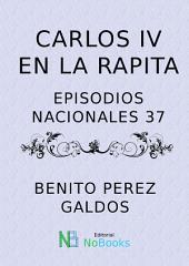Carlos VI en la Rapita: Episodios Nacionales 37