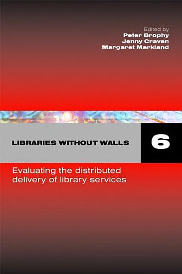 Libraries Without Walls 6 PDF