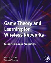 Game Theory and Learning for Wireless Networks PDF