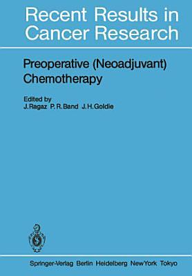 Preoperative (Neoadjuvant) Chemotherapy