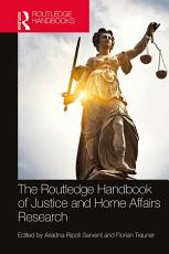 The Routledge Handbook of Justice and Home Affairs Research PDF