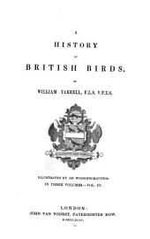 A History of British Birds: Volume 3
