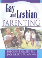 Gay and Lesbian Parenting PDF
