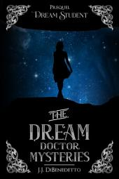 Dream Student: Dream Series, Book 1