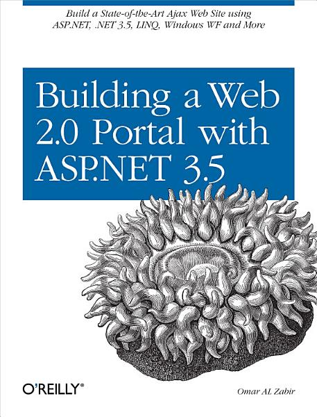 Building a Web 2 0 Portal with ASP NET 3 5