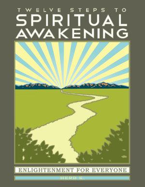 Twelve Steps to Spiritual Awakening PDF