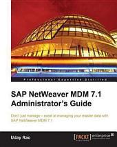 SAP NetWeaver MDM 7.1 Administrator's Guide