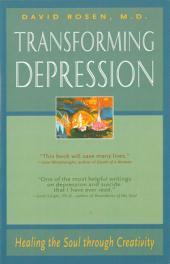 Transforming Depression: Healing the Soul Through Creativity
