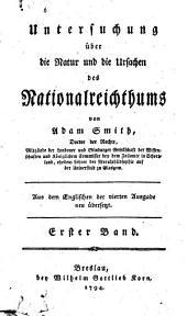Untersuchungen über die Natur und die Ursachen des Nationalreichtums: Band 1