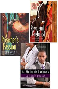 Lutishia Lovely  All Up In My Business Bundle with A Preacher s Passion   Reverend Feelgood PDF