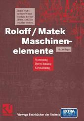 Roloff/Matek Maschinenelemente: Normung, Berechnung, Gestaltung - Lehrbuch und Tabellenbuch, Ausgabe 16