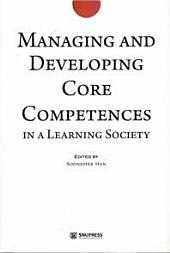 Managing and Developing Core Competences