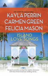 Island Love Songs: Seven Nights in Paradise\The Wedding Dance\Orchids and Bliss