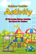 Outdoor Toddler Activity
