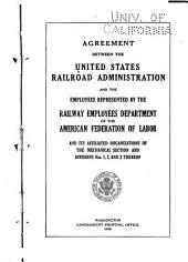 Agreement Between the United States Railroad Administration and the Employees Represented by the Railway Employees Department of the American Federation of Labor and Its Affiliated Organizations of the Mechanical Section and Divisions Nos. 1, 2, and 3 Thereof: Issue 5