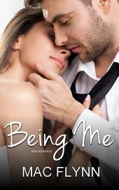 Being Me: Being Me #1 (BBW Contemporary Romance)