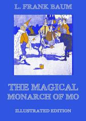 The Magical Monarch Of Mo (Illustrated Edition)