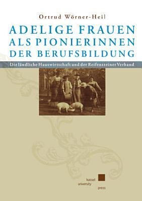 Adelige Frauen als Pionierinnen der Berufsbildung PDF