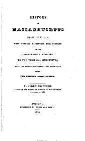 History of Massachusetts ...: From July, 1775 ... to the year 1789 (inclusive)