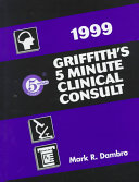 Griffith's 5-Minute Clinical Consult 1999