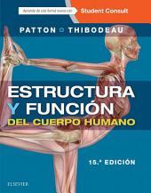 Estructura y función del cuerpo humano + StudentConsult en español: Edición 15