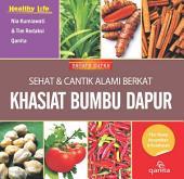 Sehat & Cantik Alami Berkat: Khasiat Bumbu Dapur